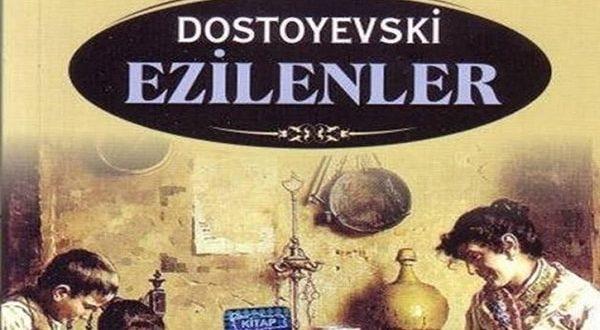 Dostoyevski Ezilenler özeti