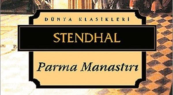 Stendhal Parma Manastırı özet