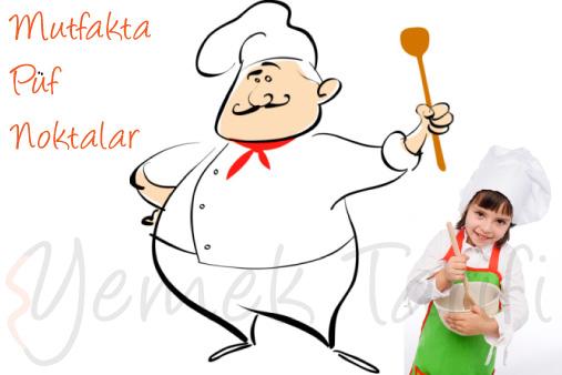 Mutfakta Püf Noktalar