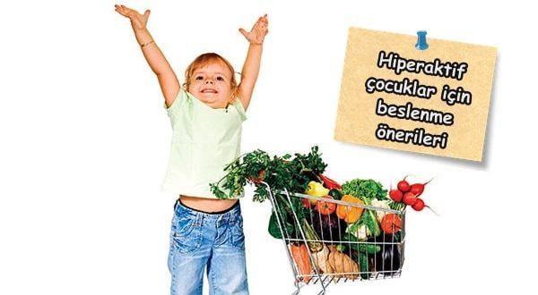 Hiperaktif çocuklar nasıl beslenmeli?