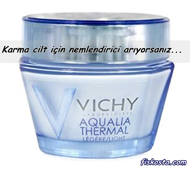 Vichy aqualia thermal karma cilt nemlendirici kullananlar