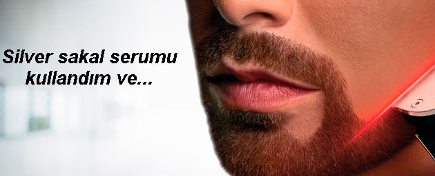 Silver sakal serumu yorumlar kullanımı