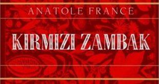 Anatole France Kırmızı Zambak özeti